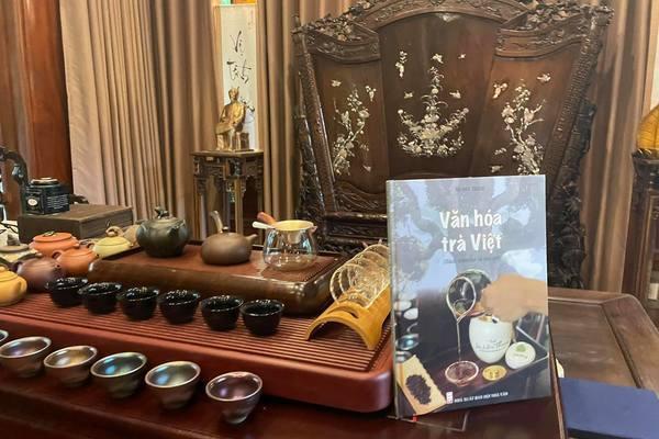 Văn hoá Trà Việt - hành trình tìm về bản thể