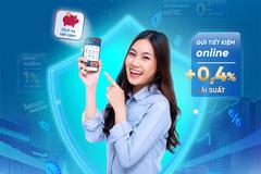 Gửi tiết kiệm online lãi suất cao, an toàn, thuận tiện trong mùa dịch bệnh