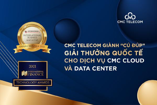 CMC Telecom giành 'cú đúp' giải thưởng quốc tế cho dịch vụ CMC Cloud, Data Center