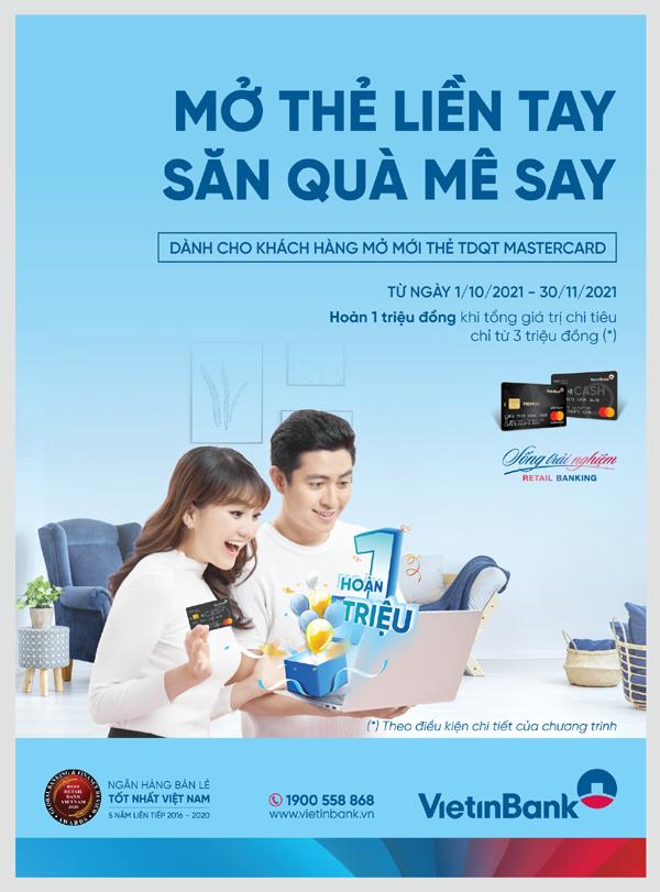 Ưu đãi hoàn tiền cho khách mở thẻ tín dụng quốc tế VietinBank MasterCard