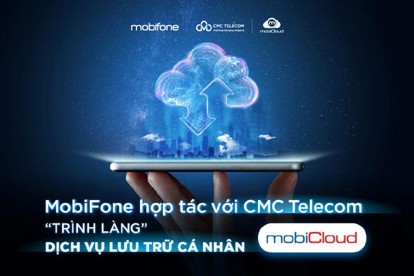 MobiFone 'bắt tay' CMC Telecom ra mắt dịch vụ lưu trữ Cloud cá nhân