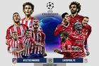 Trực tiếp Atletico vs Liverpool: Hiểm nguy rình rập