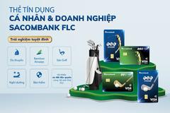 Đặc quyền dành cho chủ thẻ tín dụng Sacombank FLC Infinite, Sacombank FLC Platinum