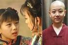 Cuộc sống kín tiếng của sao nhí 'Hoàn Châu cách cách' lặng lẽ xuất gia